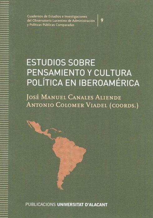 Estudios sobre pensamiento y cultura política en Iberoamérica